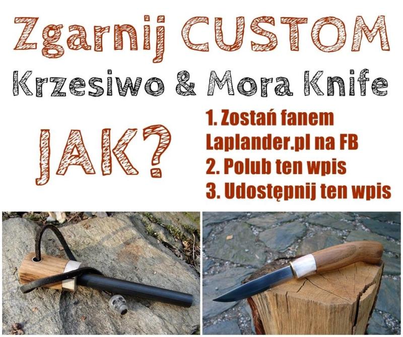 Zgarnij custom Krzesiwo & Mora Knife. Konkurs na FB. krzesiwo custom mora