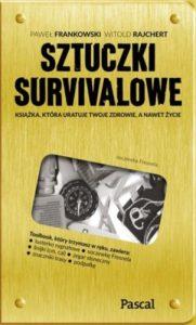 pol pl Sztuczki survivalowe Pawel Frankowski Witold Rajchert 3222 1 181x300 - Czy książki survivalowe mogą nas przygotować do wyprawy?